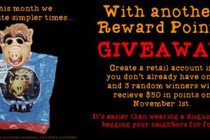 October Reward Points Giveaway