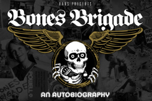 "Premiere Of The ""Bones Brigade: An Autobiography"" Film Trailer"