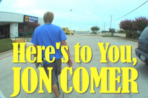 Here's to You, Jon Comer