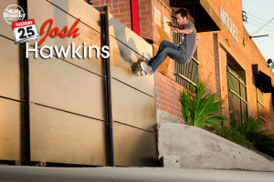 Josh Hawkins Tuesday 25