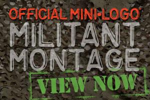 OFFICIAL Mini Logo MILITANT Montage - VIEW NOW!