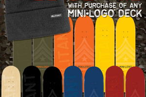 Free MILITANT Beanie with purchase of any Mini Logo Deck