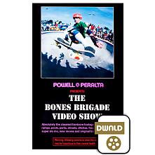 Powell Peralta Bones Brigade Video Show SD Download