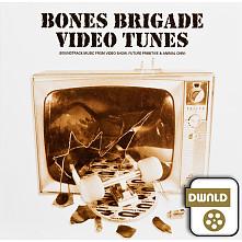 Bones Brigade Video Tunes Download
