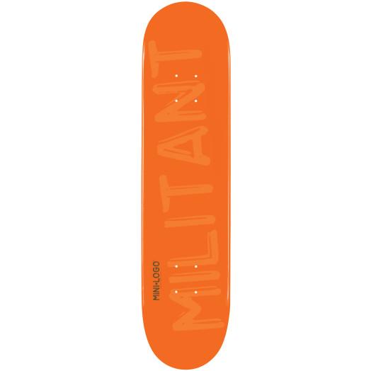 Mini Logo Militant Skateboard Deck 124 Orange - 7.5 x 31.375