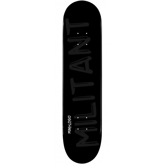 Mini Logo Militant Skateboard Deck 124 Black - 7.5 x 31.375