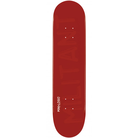 Mini Logo Militant Skateboard Deck 127 Maroon - 8 x 32.125