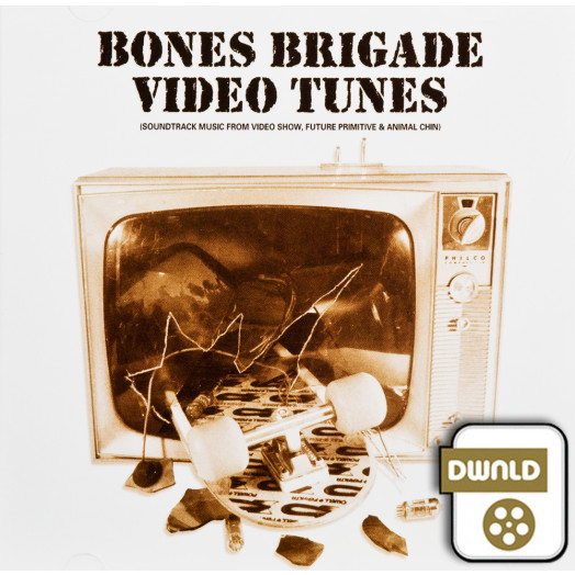 Bones Brigade Video Tunes Download