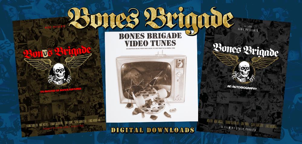 Bones Brigade Digital Downloads