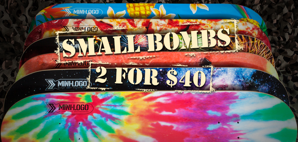 Small Bombs 2 for $40